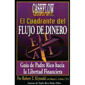 Libros: EL CUADRANTE DEL FLUJO DE DINERO (Robert Kiyosaki)