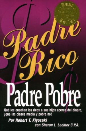 Libros: PADRE RICO, PADRE POBRE (Robert Kiyosaki)