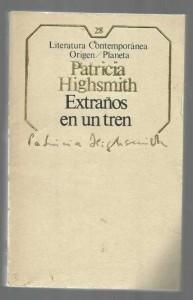 Libros: EXTRAÑOS EN UN TREN (Patricia Highsmith)