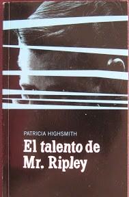Libros: EL TALENTO DE MR. RIPLEY (Patricia Highsmith)